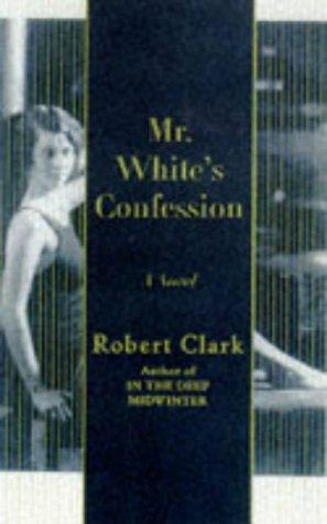 book cover of Mr. White\'s Confession