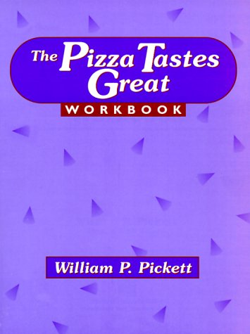 Pizza Tastes Great Workbook by Prentice Hall College Div
