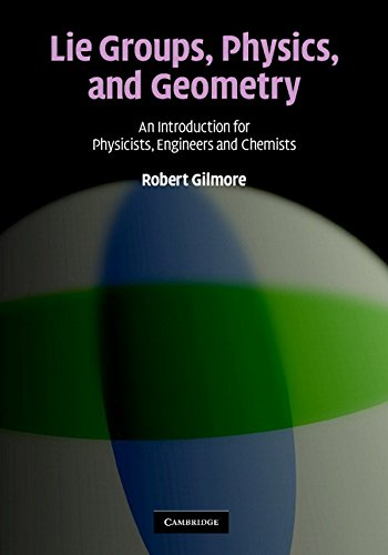 Lie Groups, Physics, and Geometry: An Introduction for Physicists, Engineers and Chemists by Brand: Cambridge University Press