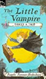 img - for Little Vampire Takes a Trip (Hippo fiction) by Sommer-Bodenberg, Angela (January 21, 1994) Paperback book / textbook / text book