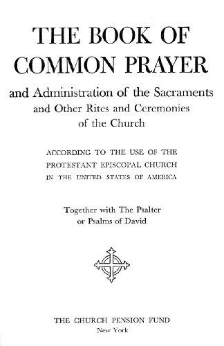 The 1928 Book of Common Prayer
