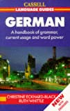 img - for German: A Handbook of Grammar, Current Usage and Word Power (Cassell Language Guides) book / textbook / text book