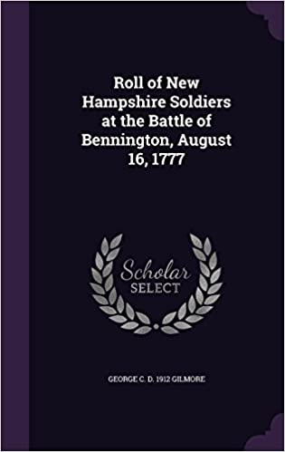 Book Roll of New Hampshire Soldiers at the Battle of Bennington, August 16, 1777