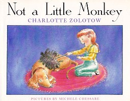 0060269804 - Charlotte Zolotow: Not a Little Monkey - Buch
