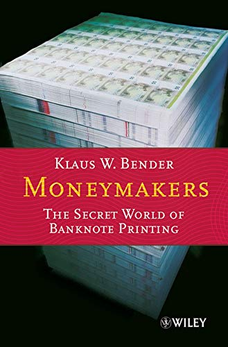- Moneymakers: The Secret World of Banknote Printing