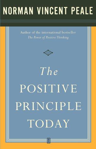 The positive principle today kindle edition by dr norman the positive principle today by peale dr norman vincent fandeluxe Document