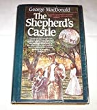 The Shepherd's Castle, George MacDonald and Michael Phillips, 1556616333