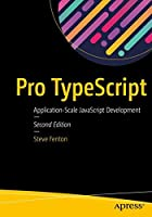 Pro TypeScript: Application-Scale JavaScript Development, 2nd Edition Front Cover