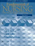 Study Guide to Accompany Fundamentals of Nursing, Lillis and LeMone, 0397552793