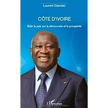 Côte d'Ivoire - Bâtir la paix sur la démocratie et la prospérité