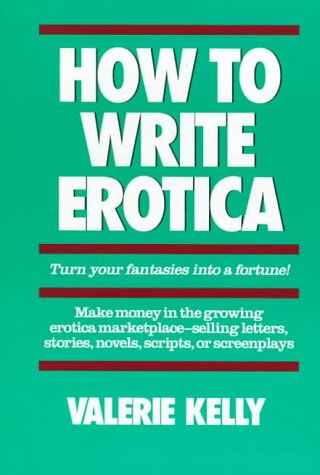 How to Write Erotica