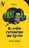 Bardin Retourne Au Lycée par Challet