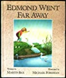Edmond Went Far Away, Martin Bax, 0152251057