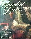 Crochet Lace, Mary Konior, 0713722126