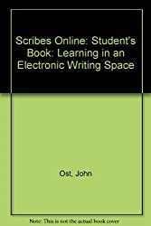 Scribes Online, learning in an Electronic Writing Space - Student's Book (CyberJourneys)