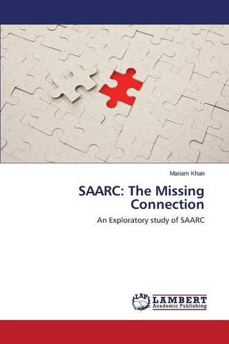 Download SAARC: The Missing Connection ebook
