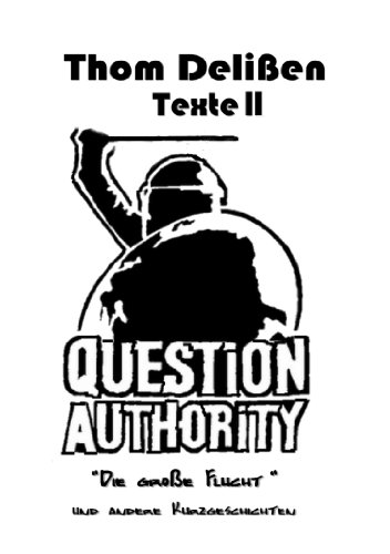 Question Authority V (German Edition)