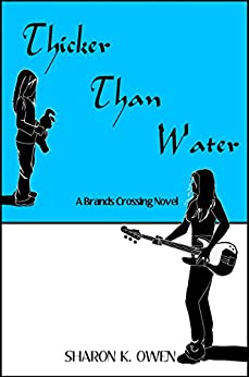 Thicker Than Water (Brands Crossing Series Book 1) by [Owen, Sharon K.]
