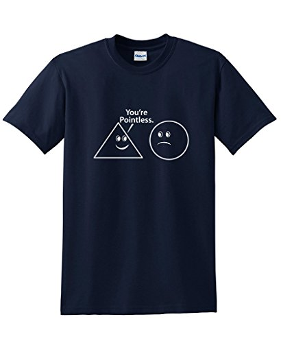 You're Pointless funny math sarcastic Nerd Geek Funny t shirt L Navy
