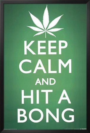 Professionally Framed Keep Calm and Hit a Bong Pot Marijuana Art Poster Print - with Solid Black