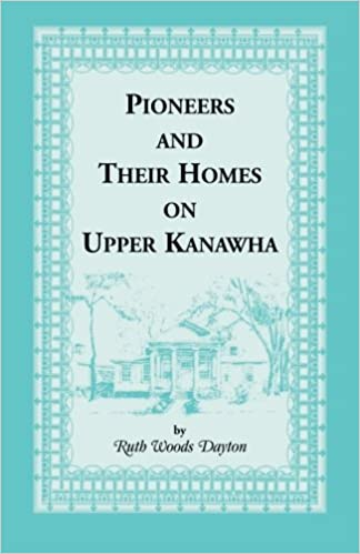 Book Pioneers and Their Homes on Upper Kanawha