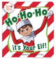 Ho Ho Ho, It's Your Elf (Elf on the Shelf)