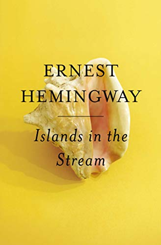 (Islands in the Stream: A Novel)