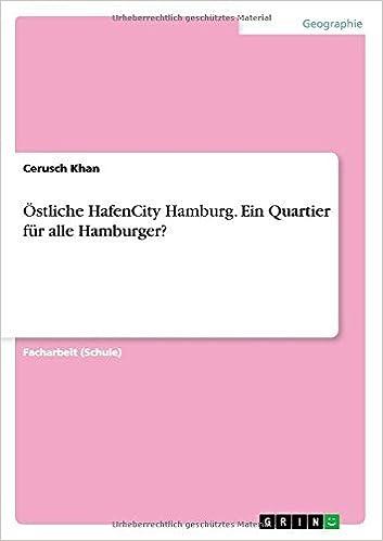 Ostliche Hafencity Hamburg. Ein Quartier Fur Alle Hamburger? by Cerusch Khan (2014-07-25)