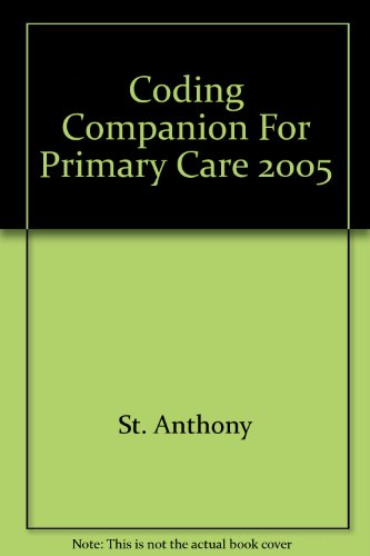 Coding Companion For Primary Care 2005 St. Anthony