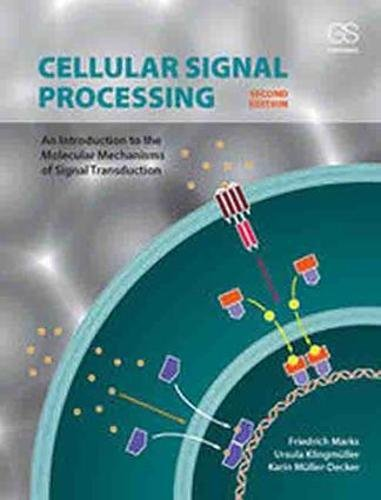 Cellular Signal Processing: An Introduction to the Molecular Mechanisms of Signal - Molecular Cell Cancer