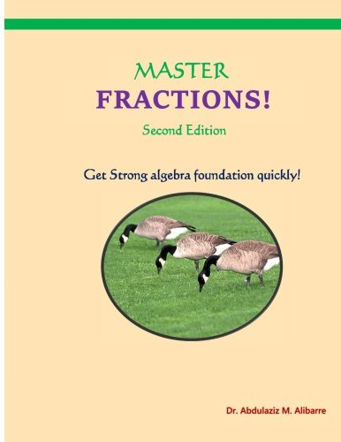 Master Fractions: Solve Quickly All Fraction Problems