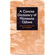 Concise Dictionary of Minnesota Ojibwe