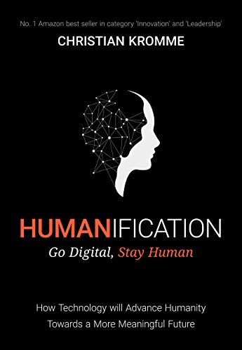 Humanification: Go Digital, Stay Human