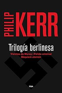 Trilogia berlinesa par Kerr