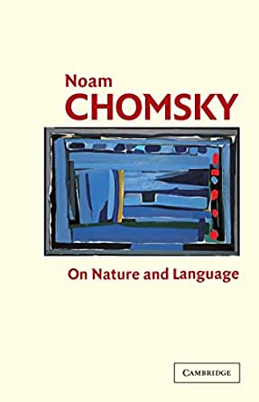 On Nature And Language Kindle Edition By Noam Chomsky border=
