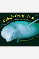 A Whale on Her Own Edition 1. Hardcover