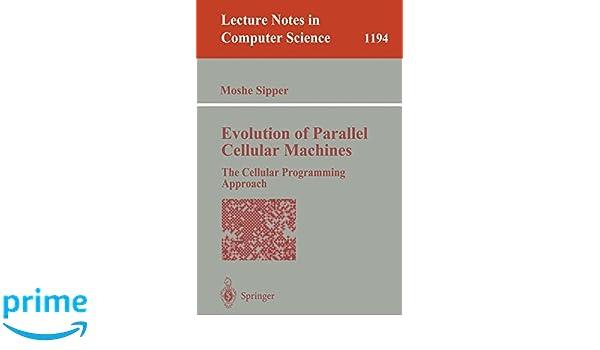 Evolution Of Parallel Cellular Machines