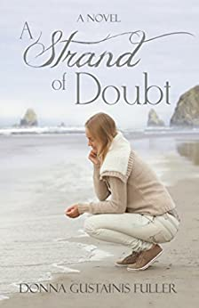 A Strand of Doubt by [Fuller, Donna Gustainis]