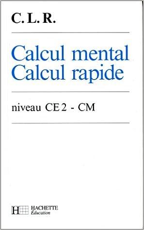 Résultats de recherche d'images pour «Calcul mental, Calcul rapide CE2-CM (1992)»