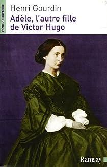 Adèle, l'autre fille de Victor Hugo (1830-1915) par Gourdin