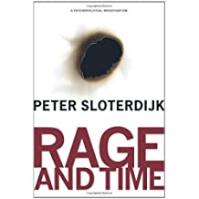 Rage and Time: A Psychopolitical Investigation