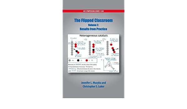 Results from Practice The Flipped Classroom Volume 2