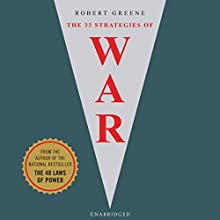 33 Strategies of War Audiobook by Robert Greene Narrated by Donald Coren