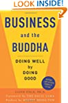 Business and the Buddha: Doing Well b...
