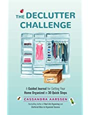 The Declutter Challenge: (Home Organization and Storage Guided Journal for Making Space Clutter-Free)