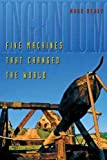 img - for [Ingenium: Five Machines That Changed the World] (By: Mark Denny) [published: June, 2007] book / textbook / text book