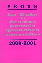 Cote des dessins, 2000-2001