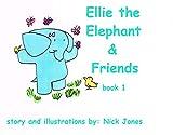Ellie The Elephant & Friends (reprint)