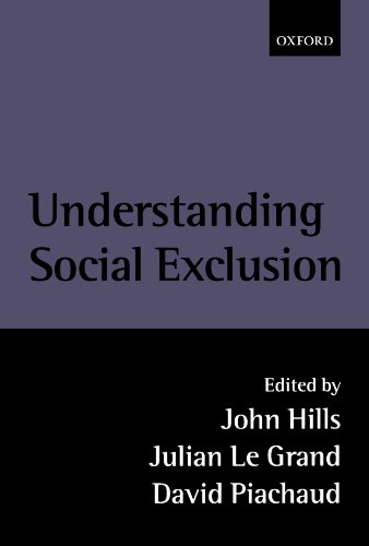 Understanding Social Exclusion by Oxford University Press