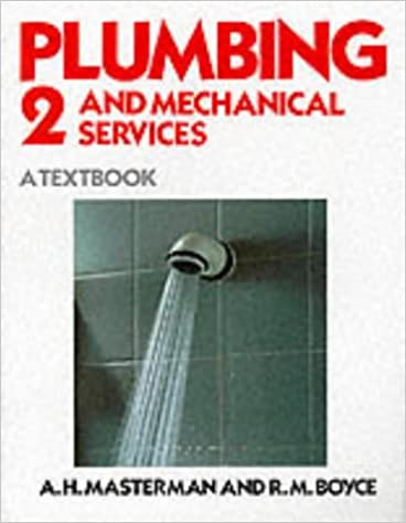 Plumbing and Mechanical Services: Book 2: A Textbook: Bk. 2 (Plumbing and Mechanical Services)